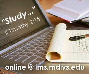"""Study..."" (II Timothy 2:15) online @ ims.md"