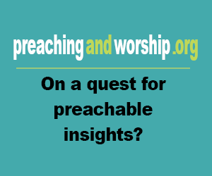 Preaching and Worship - Curated Resources for Preachers