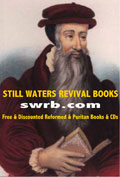 Still Waters Revival Books: swrb.com
